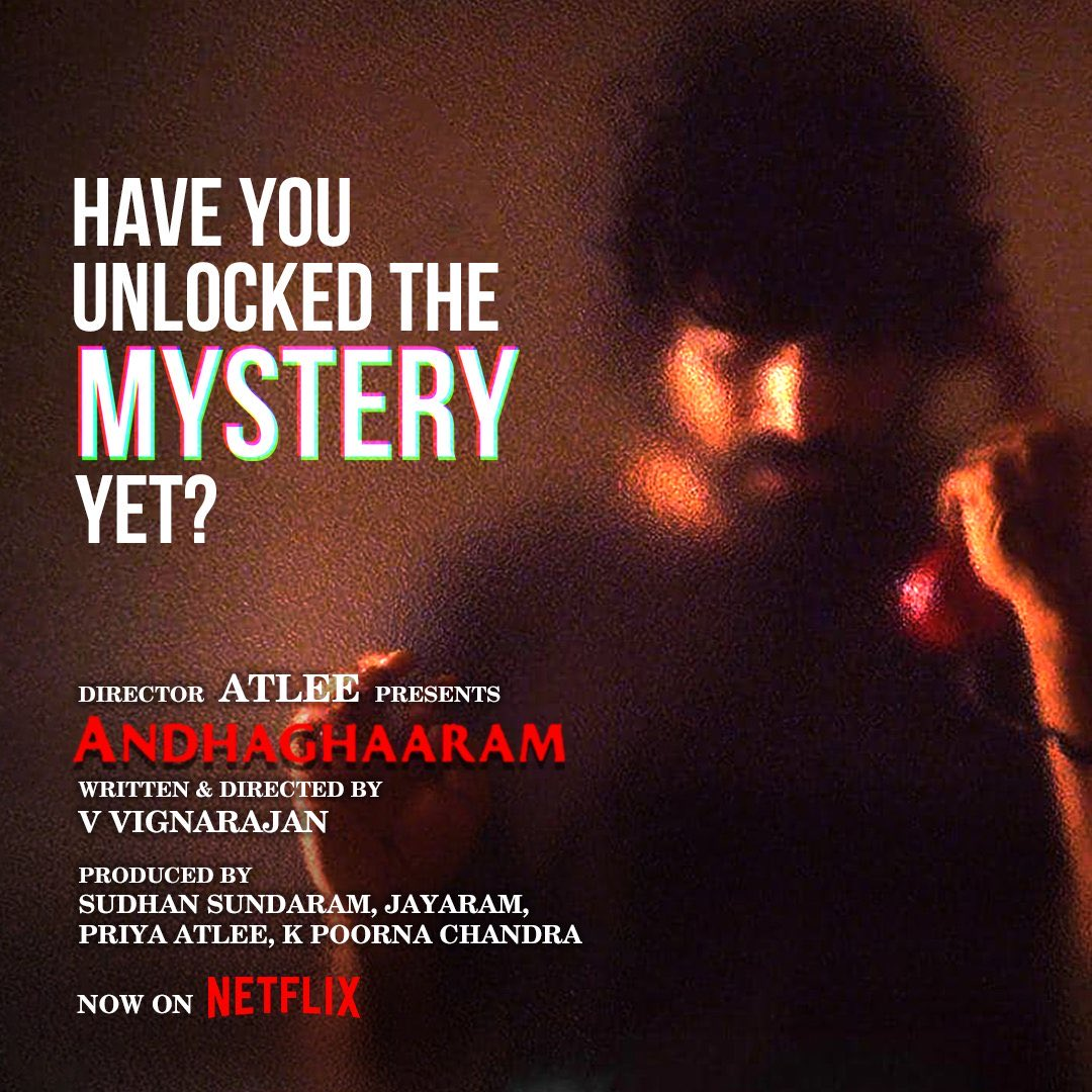 Hearing great thing about #Andhaghaaram  Much love & wishes @Atlee_dir na @priyaatlee ka, brother @Sudhans2017 @iam_arjundas @vinoth_kishan @vvignarajan & team @aforapple_offcl  Now on @NetflixIndia