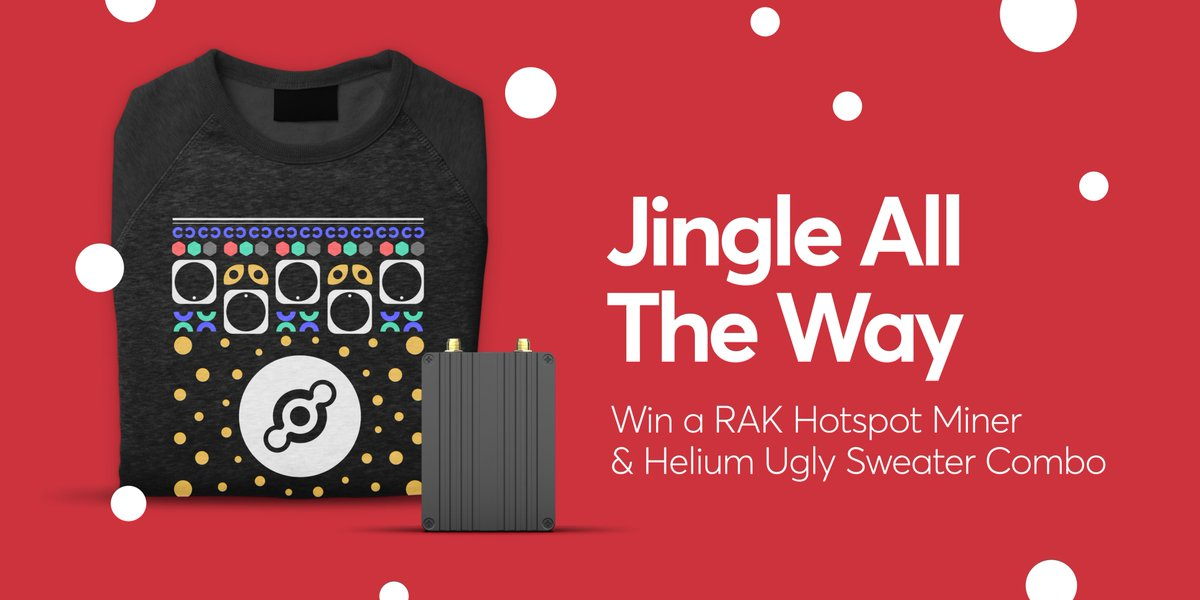 Get in the holiday spirit this week by tweeting an original jingle to win a limited edition @Helium Ugly Sweater & RAK Hotspot Miner! The 5 best jingles will be announced 12/3.  Rules: 1. Follow @Helium 2. Post a jingle about #ThePeoplesNetwork 3. Hashtag #HolidayHotspot & $HNT https://t.co/VaUySlBHhq