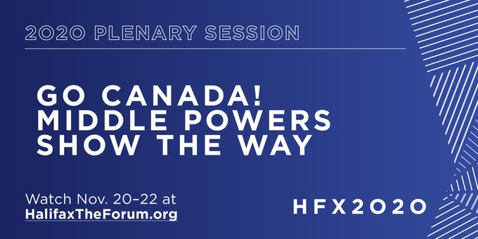 REWATCh #HFX2020 Plenary 5 Go Canada! Middle Powers Show The Way, featuring @HarjitSajjan, @RachelKleinfeld, General Angus Campbell (@CDF_Aust), Artis @Pabriks, and Jane Harman. https://t.co/Kkvjaist5M https://t.co/qnc8aFQhft