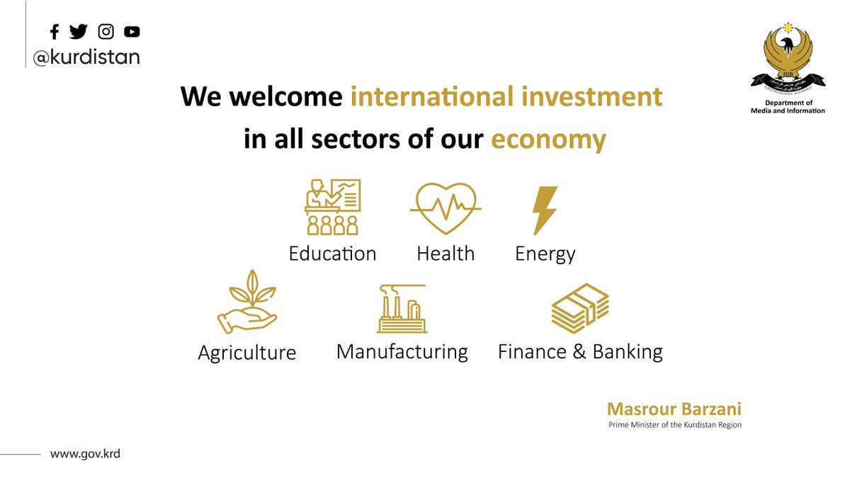 We welcome international investment in all sectors of our economy, from healthcare and education to green energy, manufacturing, agriculture, finance and banking. #Kurdistan