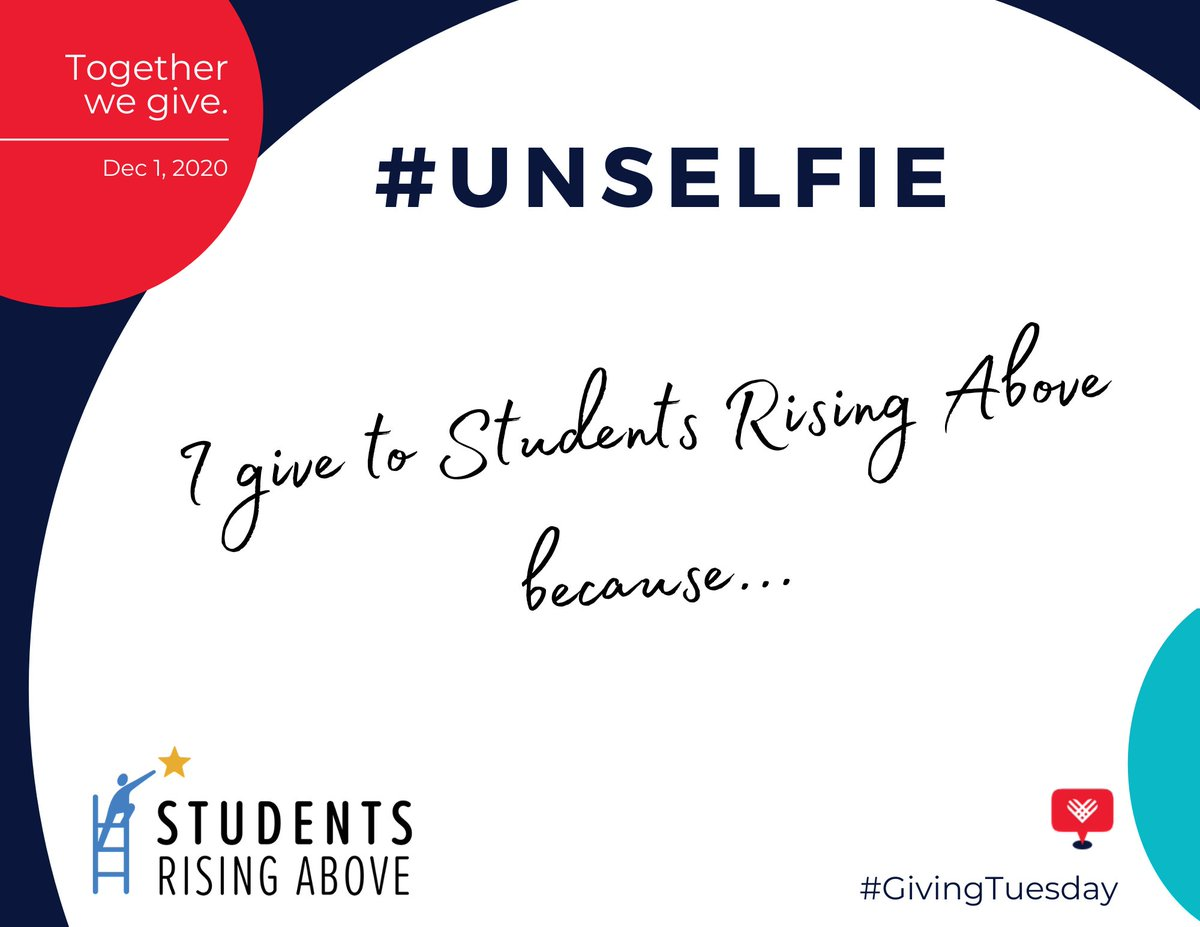 We love the #GivingTuesday - #Unselfie Movement. How are you thinking about your community this holiday season? Please consider sharing why you give to Students Rising Above and share the spirit of giving this Thanksgiving and #GivingTuesday2020   https://t.co/Gc5zuxlGuC https://t.co/o9Sqdze8Z5