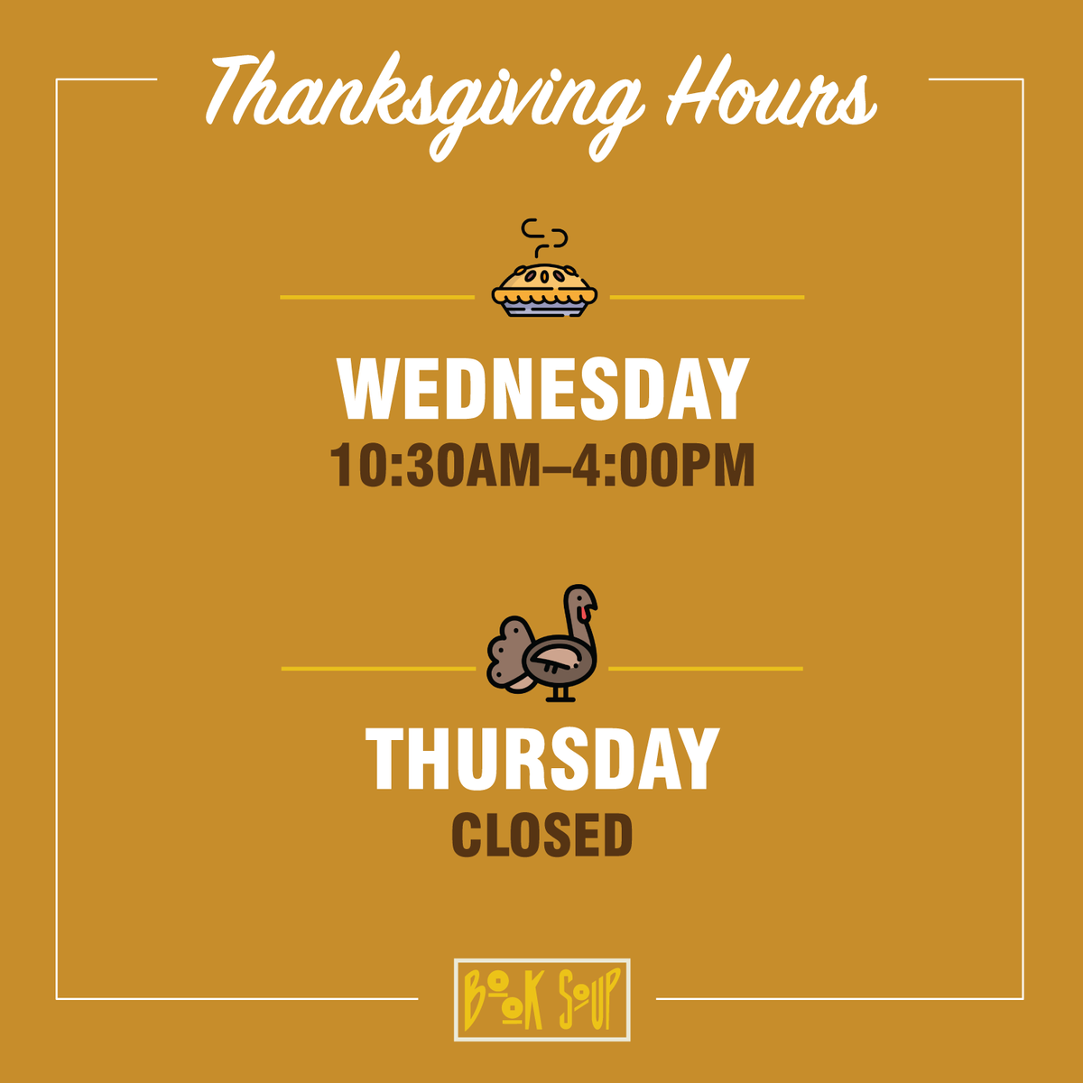 We close at 4PM today & will be closed tomorrow so that we can Zoomsgiving with friends & family BUT as you know, we are always open online.  Stay safe everyone!