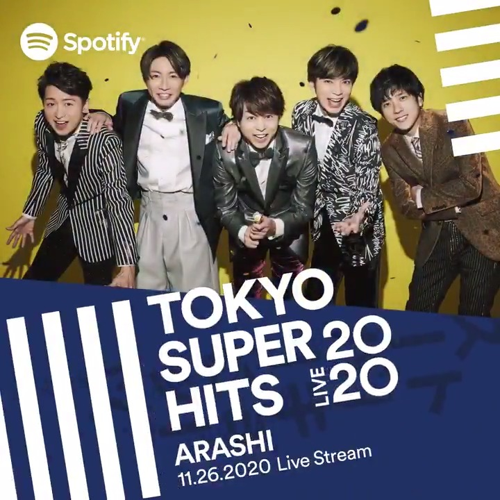 Are you ready? Spotify presents Tokyo Super Hits Live 2020 on Nov 26 8pm (JST) featuring @arashi5official, @perfumeofficial, @EndOfTheWorld, @alexandroscrew, @VickeBlanka, @vaundy_engawa, and @macarock0616.