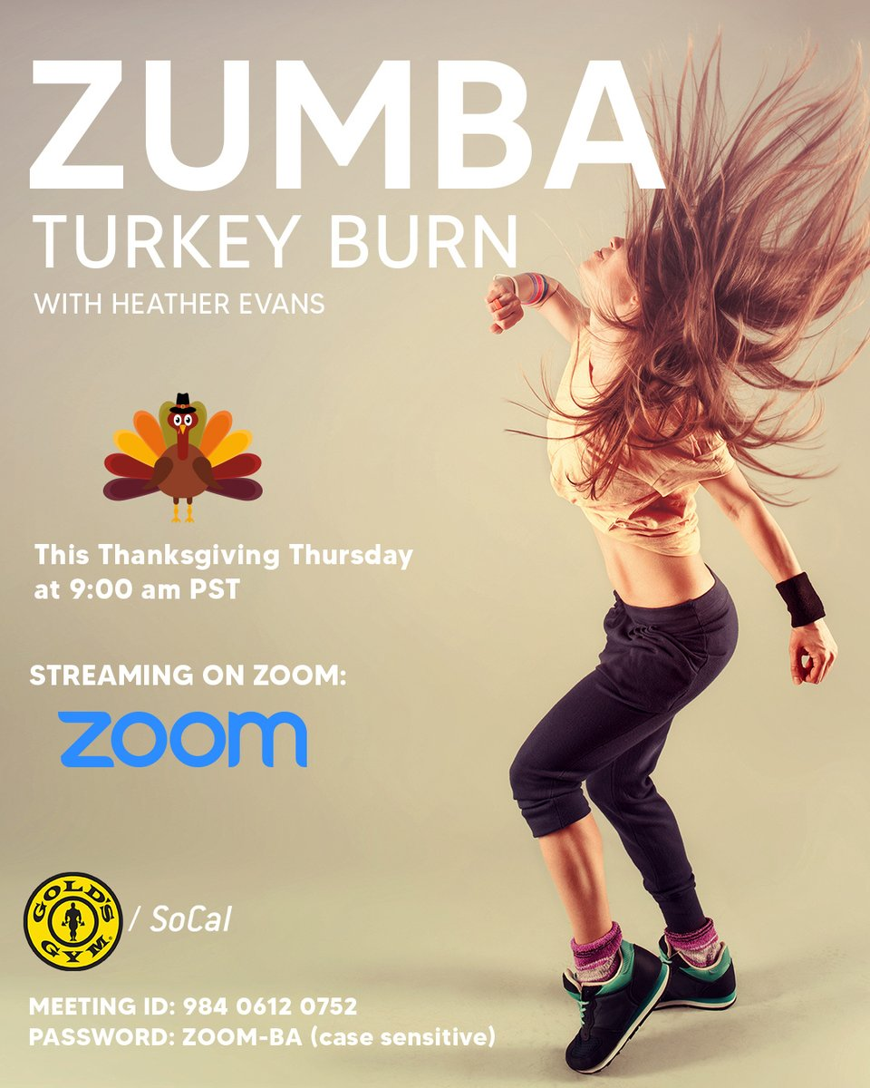 Get ready for #TurkeyBurn tomorrow morning! Get your metabolism pumping with Zumba in the morning at 9 AM PST with #HeatherEvans! - Click the link for access or use the meeting ID and password.   ⁠ #GoldsGymSoCal #StayInShape #HomeWorkout #GoldsAtHome