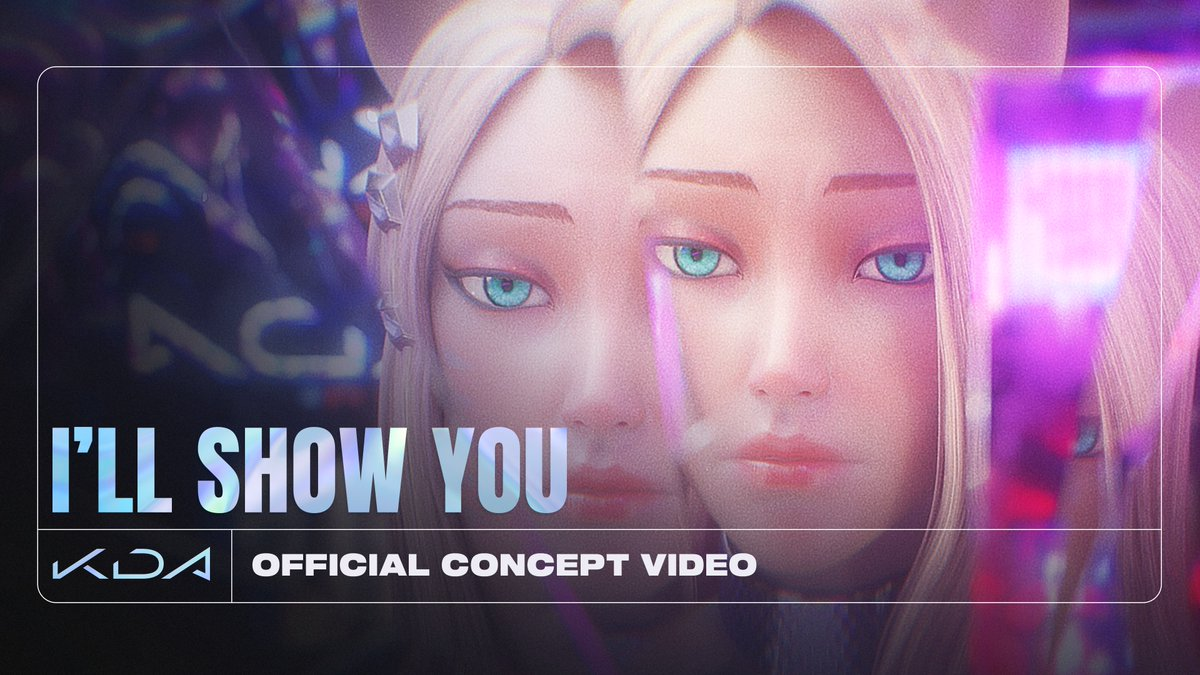 Watch the official concept video for K/DA - ILL SHOW YOU Watch on YouTube: youtu.be/WW1BpABbzHs Stream ALL OUT: ffm.to/kda-allout #KDA #ALLOUT #ILLSHOWYOU