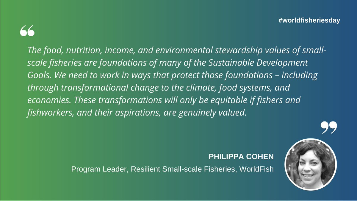 . @PipCohen says the food, #nutrition, income, & environmental stewardship values of #SmallScaleFisheries are the foundations of many #SDGs & their aspirations must be genuinely valued to achieve equitable outcomes. More on our #WorldFisheriesDay page: