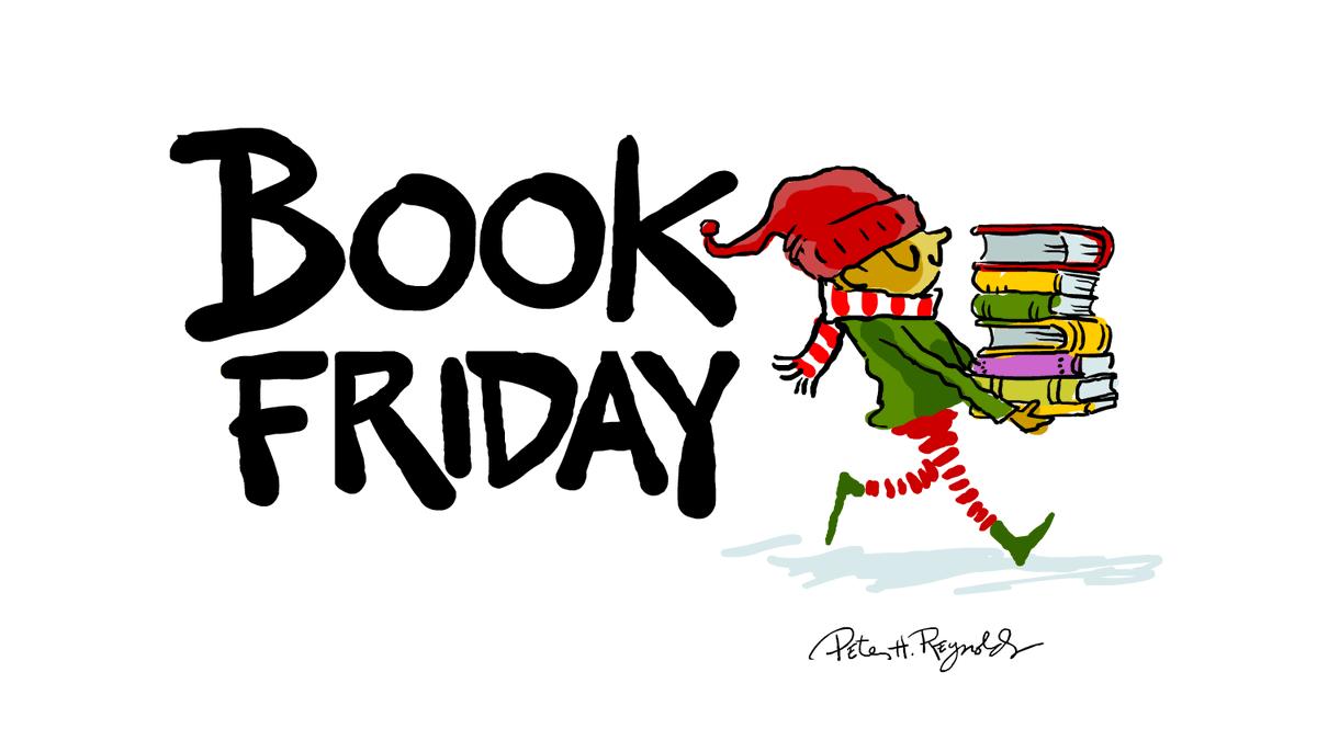 RT <a target='_blank' href='http://twitter.com/peterhreynolds'>@peterhreynolds</a>: Black Friday is Book Friday! Buy books for holiday giving! <a target='_blank' href='https://t.co/nsDpEgHeLS'>https://t.co/nsDpEgHeLS</a>