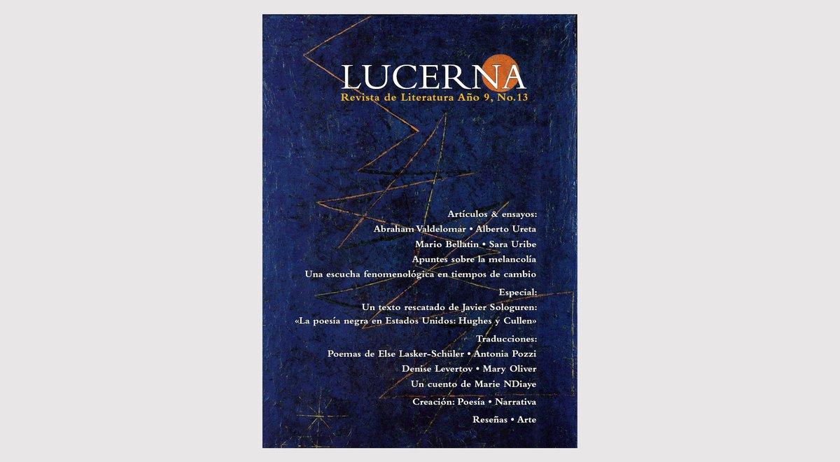 Cubierta de la nueva edición de @Revista_Lucerna, N°13. Pronto detallaremos los contenidos y daremos a conocer a los autores y autoras que escriben en este número. Gracias por seguirnos, esperarnos y leernos.  #RevistaLucerna #Poesía #Traducciones #ensayos #reseñas #poesíaperuana