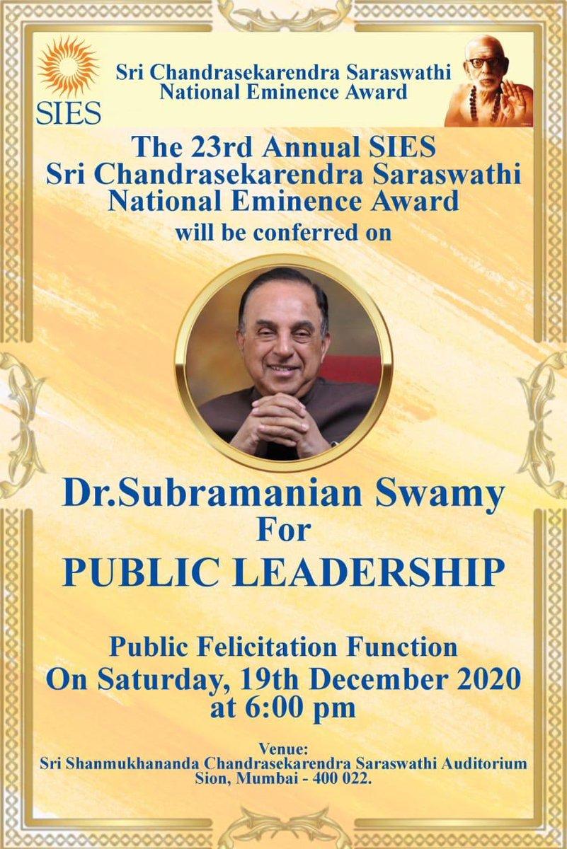 DR SUBRAMANIUM SWAMY JI   FOR  PUBLIC LEADERSHIP  This prestigious award is conferred on him by  THE 23RD ANNUAL SIES  SRI CHANDRASHEKARENDRA SARASWATHI  NATIONAL EMINENCE AWARD A PUBLIC FELICITATION FUNCTION  19TH DEC 2020 AT 6PM  Venue detail👇@Swamy39 @jagdishshetty @vhsindia
