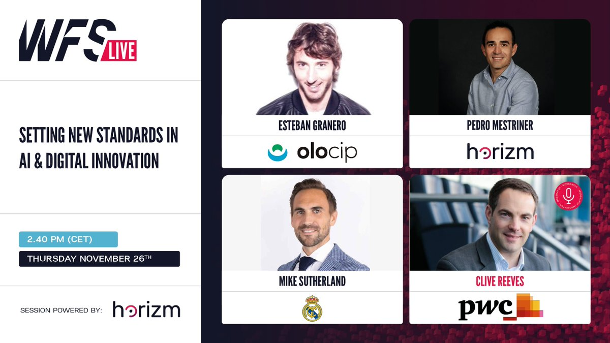 ⌚ 14:40-15:20 💬 Setting new standards in AI & digital innovation 👥 @eGranero11, Pedro Mestriner, @kiwi 🎙️ @clivereeves81  🚀 Powered by Horizm