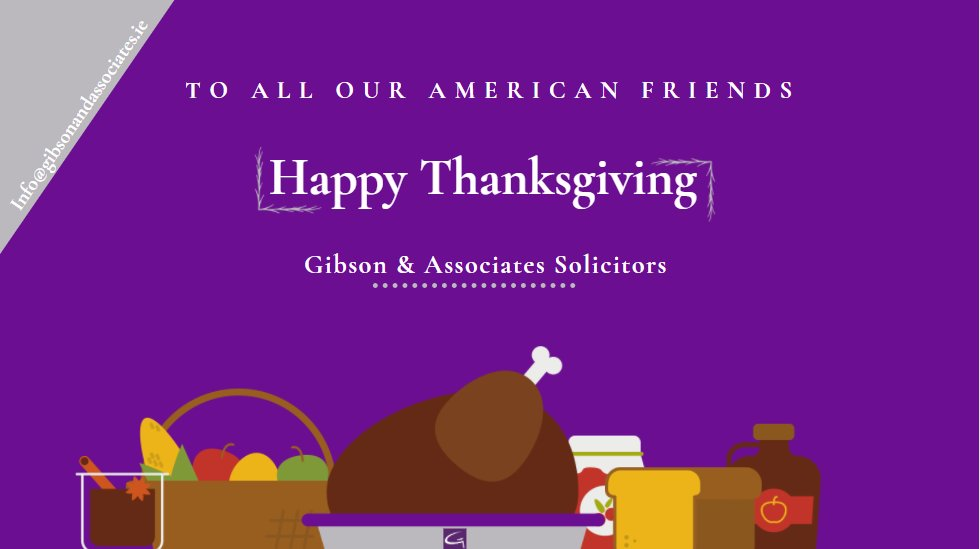 Happy Thanksgiving to all our Clients & Friends in America. Wishing you the very best, from the team at Gibson & Associates. #Thanksgiving #holiday #friends #thursdayvibes #food #turkey #covid19 #christmas #family #Year2020 #solicitors #legal #ireland #CitizenshipbyInvestment