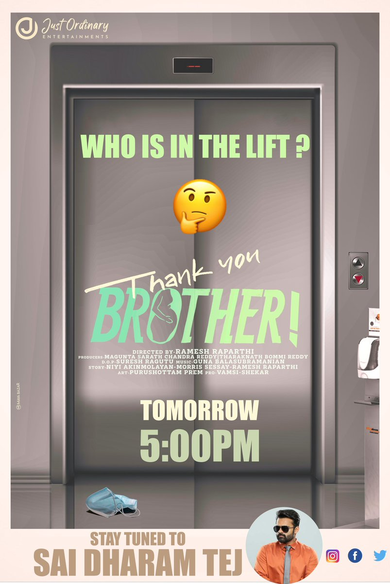 Ee #ThankYouBrother mystery enti...Aa lift lo evaru unnaru ??  Tomorrow at 5PM I'll unveil a bit more details about the film with the first look.  @anusuyakhasba #AshwinViraj  @Raparthy  @sureshragutu1 @MaguntaSarath in  @JustOrdinaryEnt
