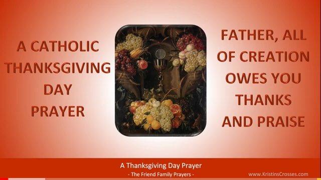 Happy Thanksgiving! #ThursdayThoughts #Thanksgiving #Catholic #CatholicTwitter #GiveThanks #Pray A Catholic Thanksgiving Day Prayer: 🙏