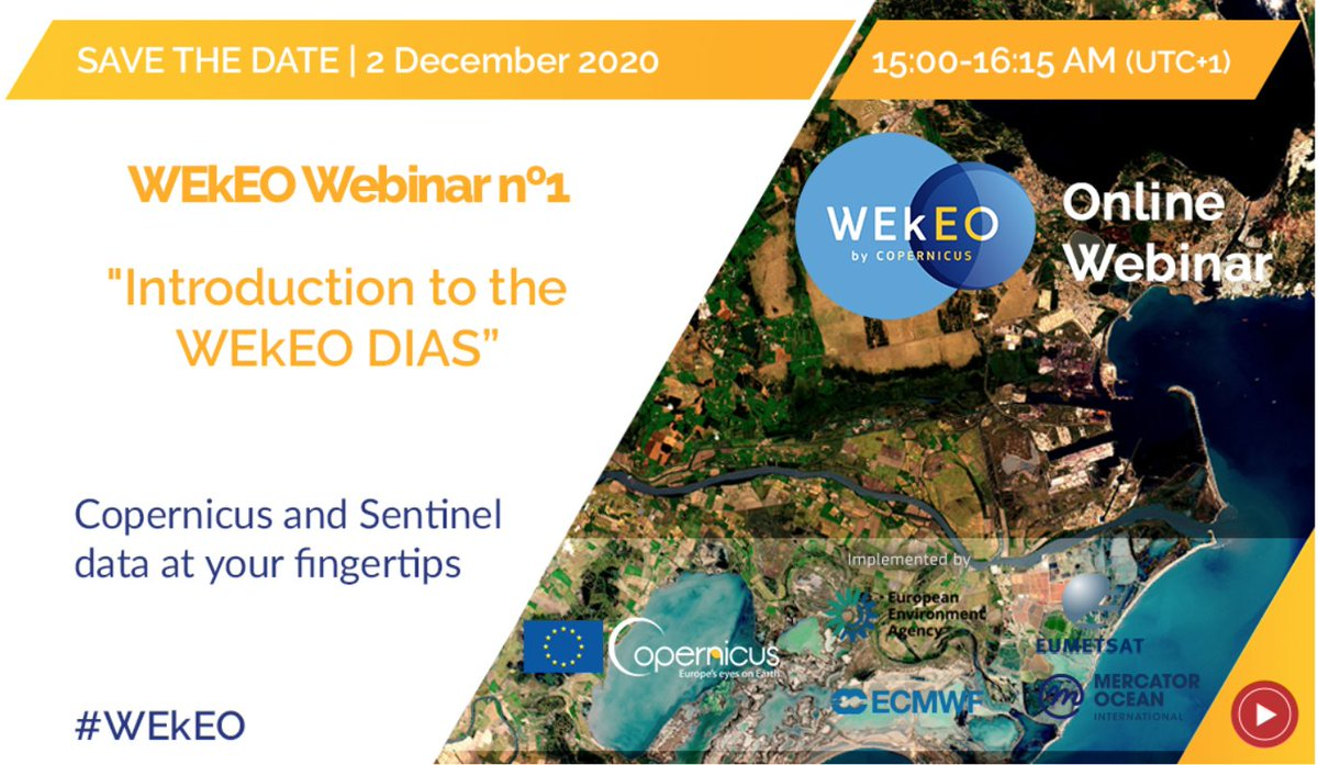 "Not familiar with #Copernicus #EarthObservation and #services?   Start your adventure with a #DIAS!  The @WEkEO_dias Webinar #1 ""Introduction to the WEkEO DIAS"" is scheduled for:  🗓️ 2 December 2020  ⏰ 15:00-16:15 UTC+1  Agenda & registration: 👉"