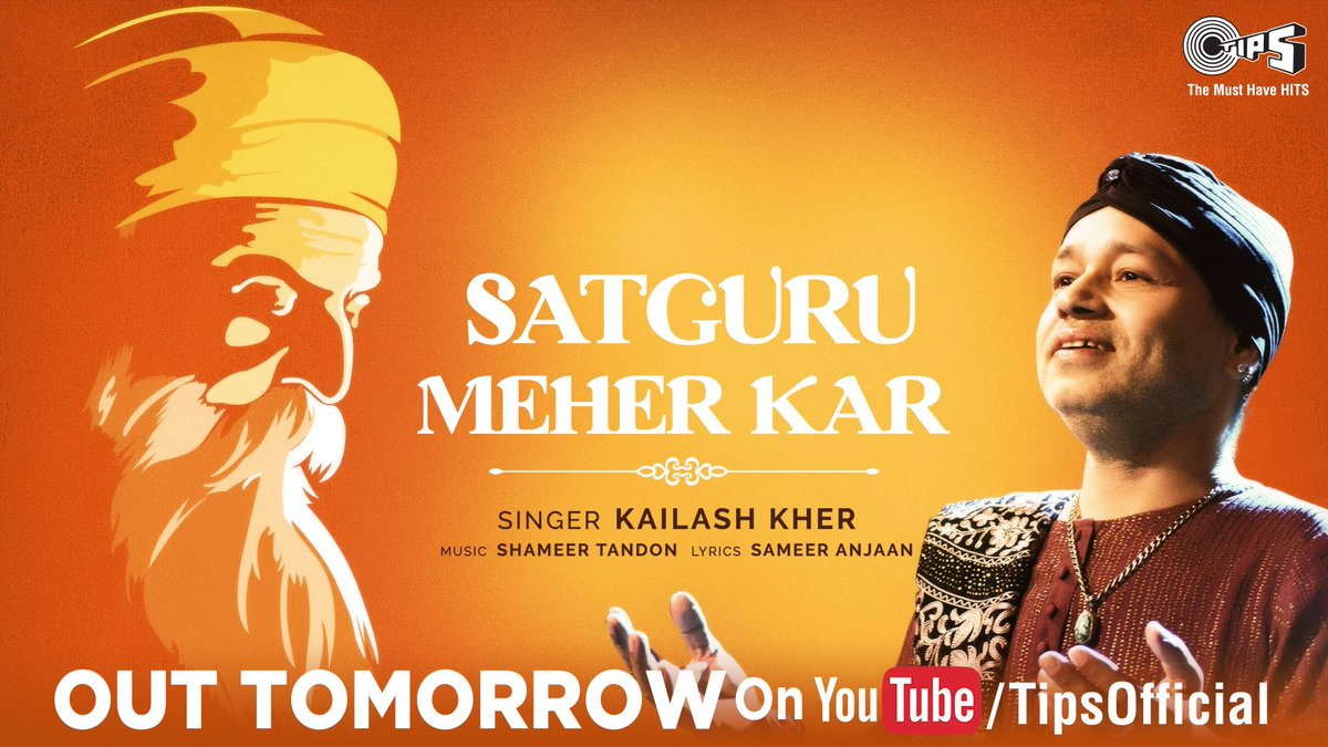 The wait's almost over as @Kailashkher's all-new devotional #Bhajan - 'Satguru Meher Kar' 🙏🏻 will be releasing tomorrow on @tipsofficial @YoutubeIndia!  Music By: Shameer Tandon Lyricist: Sameer Anjaan #KailashKher #GuruBhajan #SatguruMeherKar