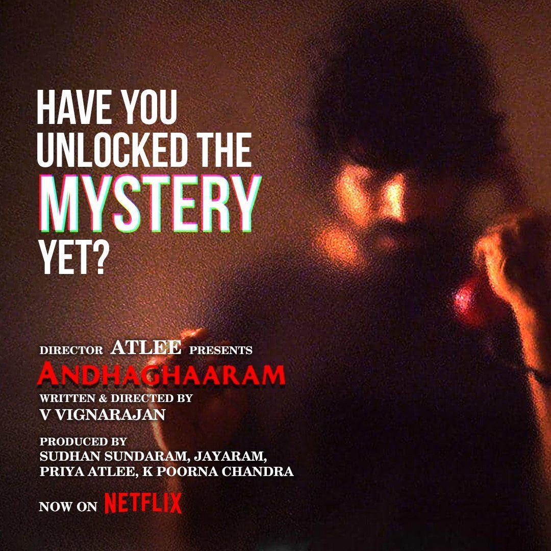 Have you unlocked the Mystery Yet ??  #Andhaghaaram Streaming now  @NetflixIndia  Watch @   @Atlee_dir @aforapple_offcl @priyaatlee @PassionStudios_ @vvignarajan @iam_arjundas @vinoth_kishan @Poojaram22 @MishMash2611 @edwinsakaydop  @CtcMediaboy