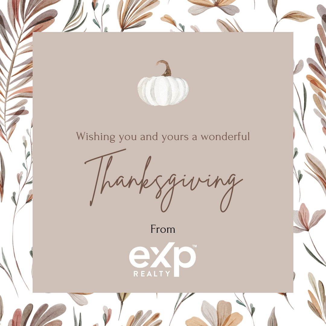 Happy Thanksgiving from all of us at eXp! We wish you a safe and enjoyable holiday. https://t.co/x5fHhRjHNG
