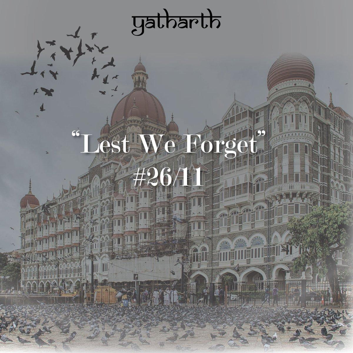 #LestWeForget   #MumbaiTerrorAttack