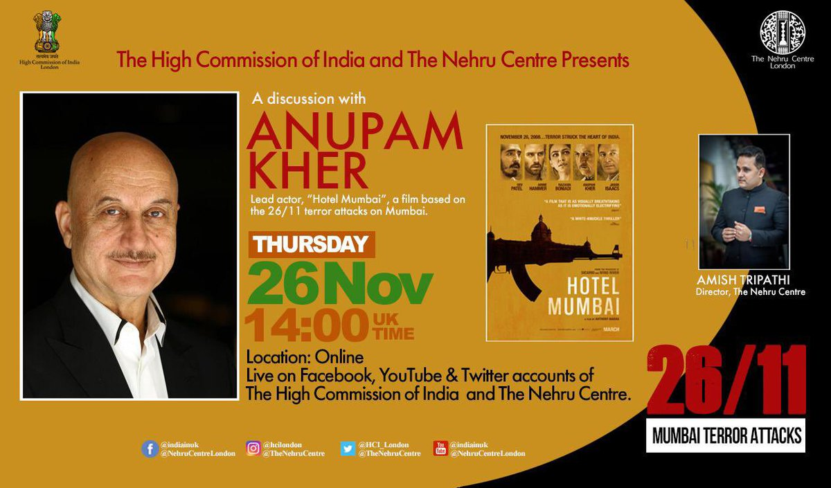 "12 years ago, 10 Pakistani terrorists carried out the heinous #MumbaiTerrorAttack. @TheNehruCentre is organising a conversation with legendary actor, @AnupamPKher ji, who acted in the film ""Hotel Mumbai"" (based on the 26/11 terror attacks), to... 1/2"