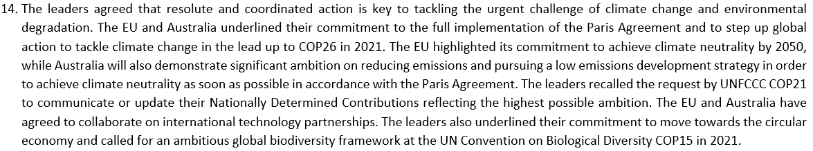 Interesting. Heres the joint press release from the EU-Australia virtual leaders meeting. It says Australia will demonstrate significant ambition on reducing emissions and pursuing a low emissions development strategy in order to achieve climate neutrality as soon as possible