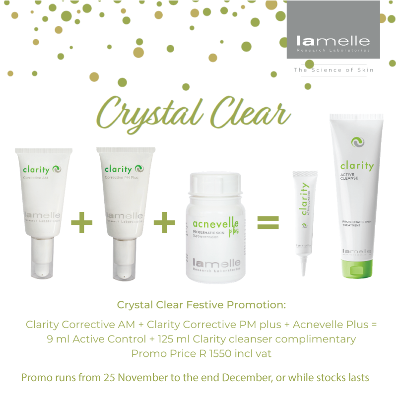 LAMELLE CRYSTAL CLEAR FESTIVE DEAL Purchase Clarity Corrective AM, Clarity Corrective PM Plus & Acnevelle Plus, & receive a Clarity Active Control & Clarity Active Cleanse 125ml free!  #SkinRenewalSA #skin #beauty #Lamelle #festivepromotions #OnlineSkinShop