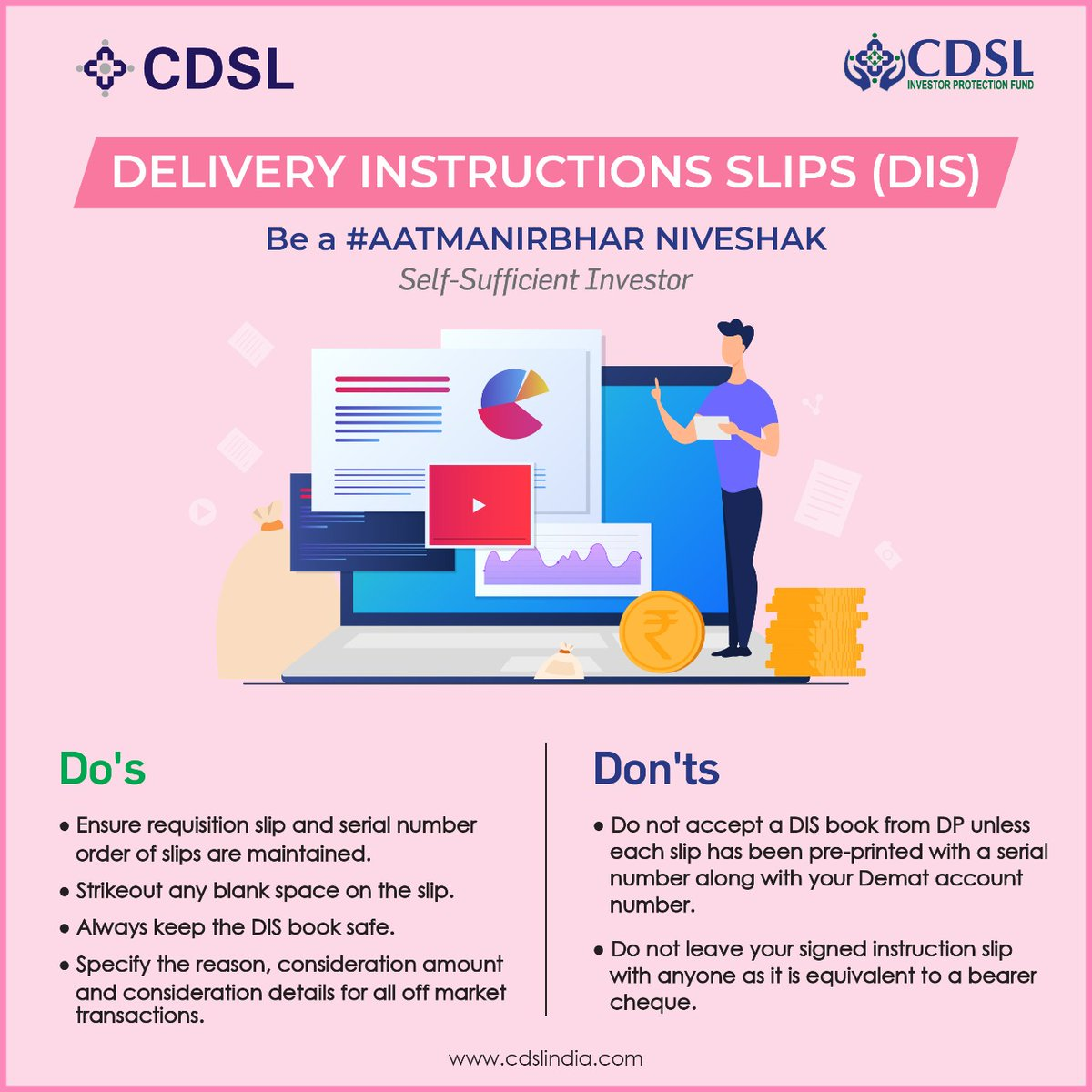 The 4th step to be an #AatmanirbharNiveshak or #Self-SufficientInvestor by CDSL. Stay aware of the necessities  DIS or Delivery Instructions. This #InvestorAwarenessWeek, stay tuned for further more insightful tips from CDSL.  #wiw #demataccount #stockmarket #stockmarketinvesting