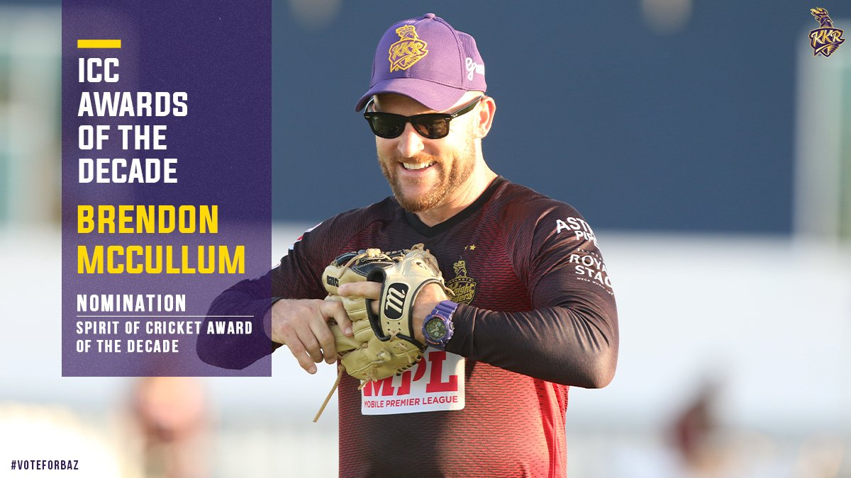 'Sportsmanship cannot be taught. It can only be inculcated'  We are proud to have our head coach @Bazmccullum nominated for the ICC Spirit of Cricket Award of the Decade. 👏🏻  #Voteforbaz at :    #ICCAwards #KKR