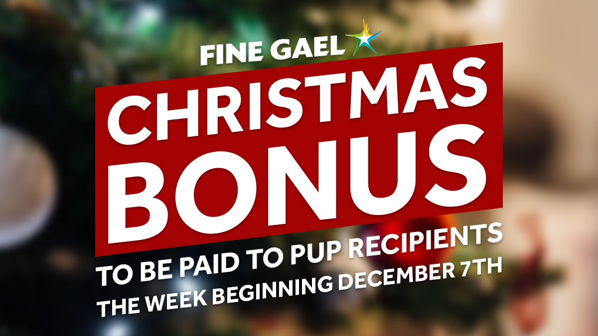 Social Protection Minister @HHumphreysFG has announced that the  Christmas Bonus will be paid to over 1.6 million people the week beginning 7th December.  Find out more: https://t.co/KLuDtong49 https://t.co/20CszbWtnZ