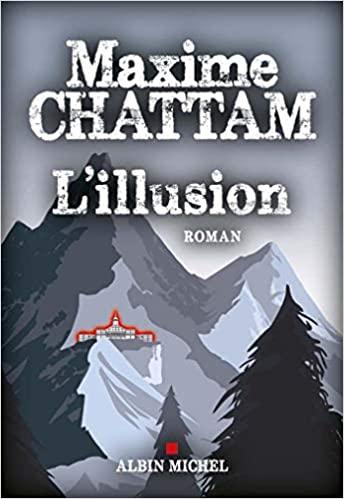 Je viens de terminer le dernier roman de Maxime Chattam