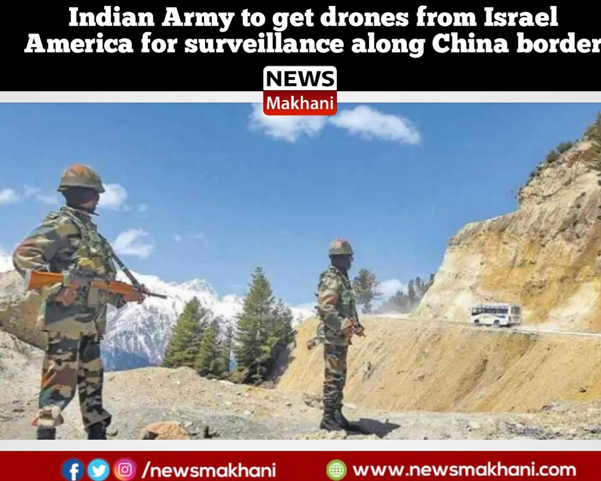 The Indian Army is soon going to get Israeli Heron and American mini drones for upgrading its surveillance capabilities in Eastern Ladakh and other areas along the China border.  #newsmakhani #news #latestnews #IndianArmy #chinaborder #IndiaChinaFaceOff #China