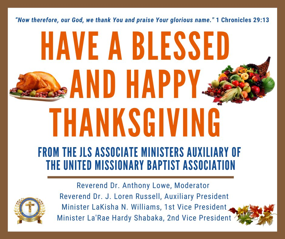 Have a Blessed and Happy Thanksgiving from The JLS Associate Ministers Auxiliary of @umbachurches   #Thanksgiving #Thanksgiving2020 #gratefulheart #gratefulthankfulblessed #JLSAssociatesOfUMBA