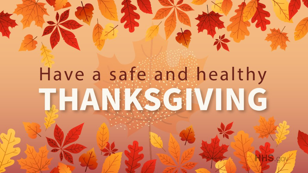 Replying to @HHSGov: Have a safe and healthy #Thanksgiving 🦃🍂!