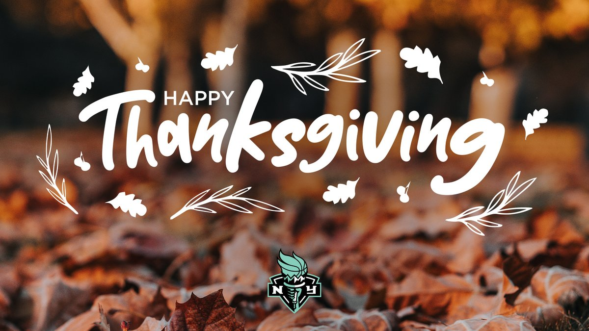 From our family to yours, the New York Liberty wish you all a #HappyThanksgiving! Tag someone that you're thankful for! #LibertyLoud🗽