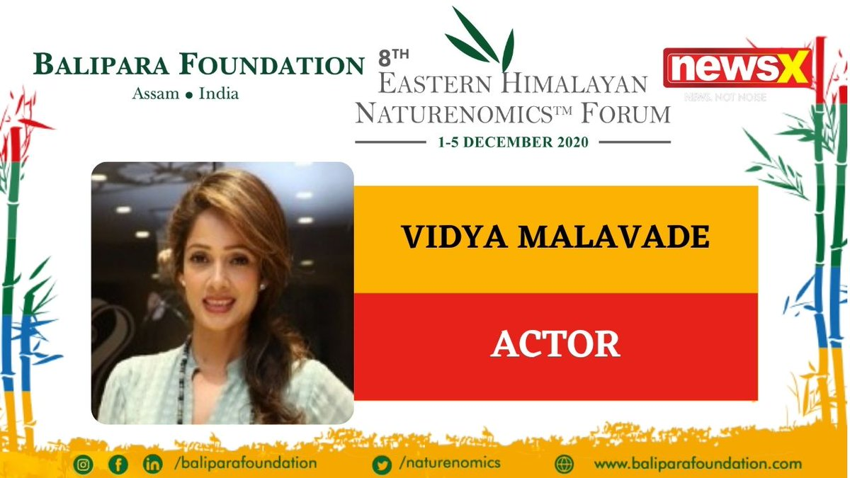 #EcologyIsEconomy  Join Vidya Malavade, Actor (@vidyaMmalavade) at the virtual edition of 8th Eastern Himalayan Naturenomics Forum 2020, 1st-5th December, on #NewsX #EHNF2020 @naturenomics Register now-