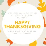 Image for the Tweet beginning: #Happythanksgiving from #LabelexpoAmericas!