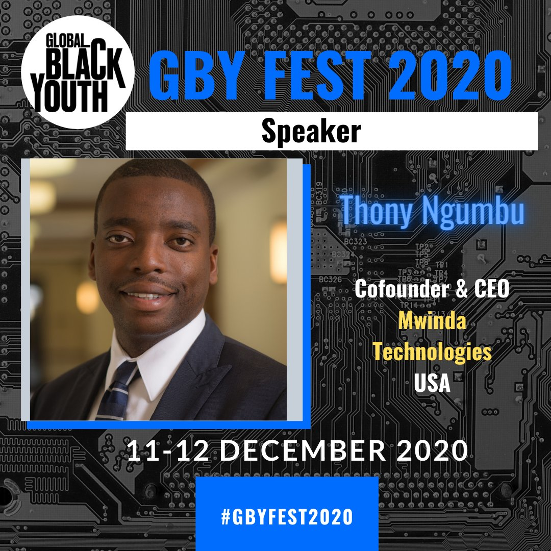 Meet #GBYFest2020 speaker @Thony_Ngumbu, the co-founder & CEO of Mwinda Technologies, a company that offers clean energy & financial technology solutions to address the lack of reliable electricity & financial inclusion in sub-Saharan Africa.  #youthleaders #socialimpact