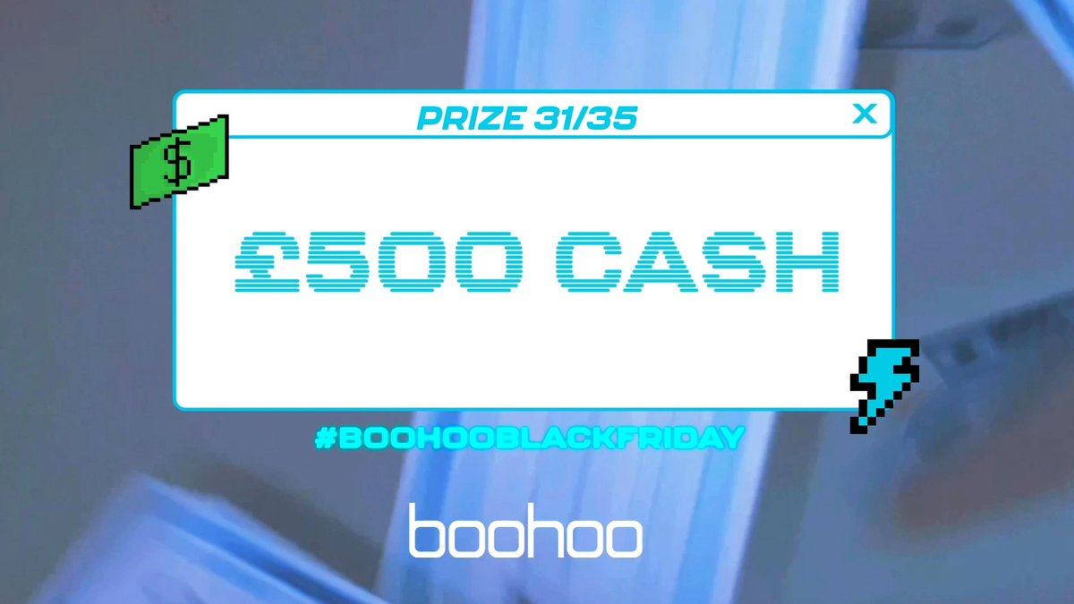 Prize 31: £500 cash! For the chance to win: 1. Like this tweet 2. Reply or Quote Tweet with #boohooblackfriday 💸  You have 30 minutes to enter! Winner announced in 1 hour.