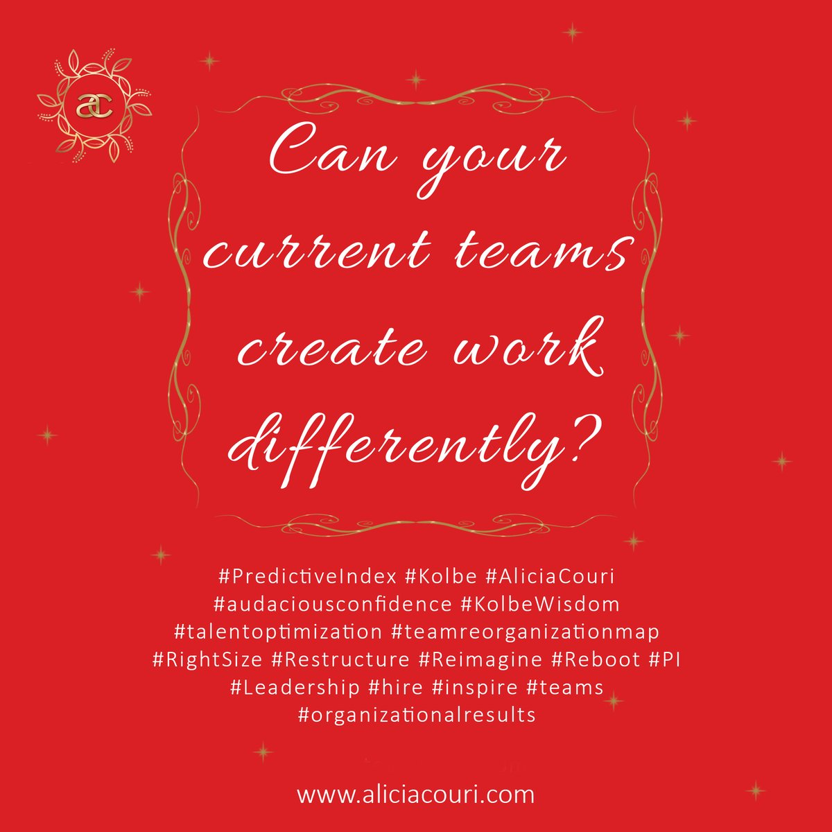 Can your current teams create work differently? #PredictiveIndex #talentoptimization #Kolbe #AliciaCouri #audaciousconfidence #KolbeWisdom #teamreorganizationmap #RightSize #Restructure #Reimagine #Reboot #PI #Leadership #hire #inspire #teams