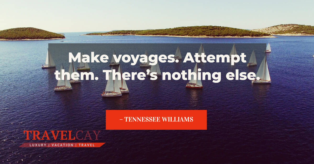 Make voyages. Attempt them. There's nothing else – TENNESSEE WILLIAMS #Atraveldiary #LuxuryTravel #Travel #Travelabout #Travelers #Travelholic #Travelingalone #Travellers #Travellolife #Travelltales #Wanderlust https://t.co/jIWrLwojJC https://t.co/AuvekgqOBE