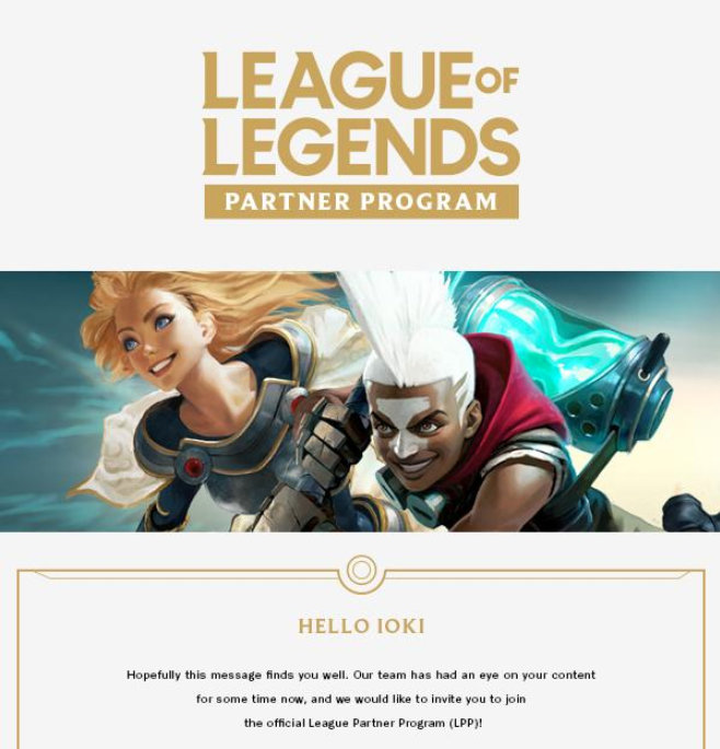 i0ki - I've been invited to join the LEAGUE PARTNER PROGRAM!   It's about goddamn time.