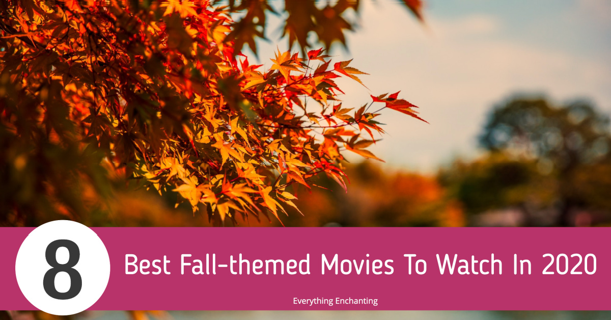 #Blogged 8 Best Fall-themed movies to watch in 2020 https://t.co/IKAmWk9iJM  #falltheme #bestmovies #entertainmentseries #lifestyleblog #everythingenchanting https://t.co/n9yhAgH4yR