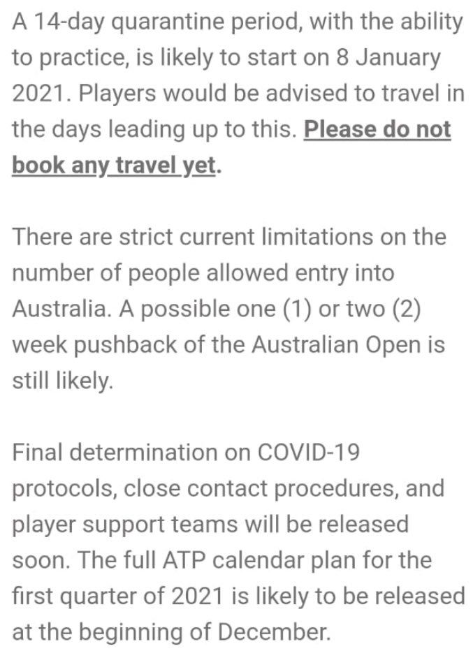 AO Update: See the latest info sent to the men's players from the ATP👇  Same info I revealed a couple of days ago that the major sticking point of practice in quarantine will be allowed.✅  Qualifying tournament still TBC https://t.co/Ov0jCAphFX