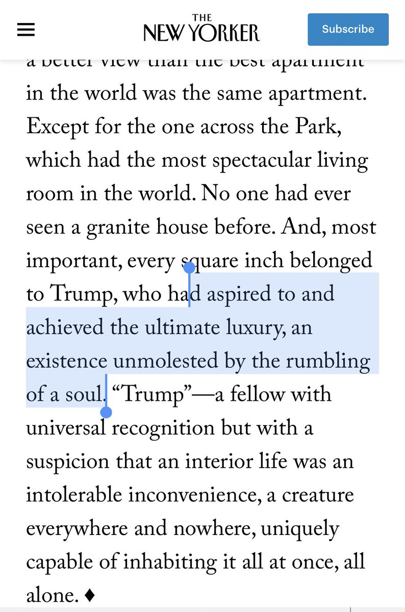 @dananessel Reminds me of the kicker to a 1997 @NewYorker profile of @realDonaldTrump that described him as having an existence unmolested by the rumbling of a soul. newyorker.com/magazine/1997/…