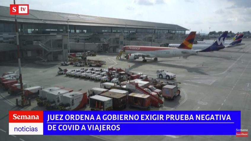 AHORA: un fallo de tutela obliga al Ministerio de Salud a exigir, nuevamente, la prueba de covid-19 con resultado negativo y aislamiento a viajeros que lleguen a Colombia. #SemanaNoticias  EN VIVO: