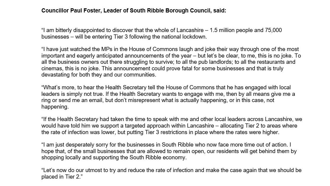 """#ICYMI  Council Leader Paul Foster's statement earlier today.  #Lancashire #Tier3 #coronavirus #restrictions @SRLabourLeader   """"I have just watched the MPs in the House of Commons laugh their way through one of the most important announcements of the year — but this is no joke."""""""
