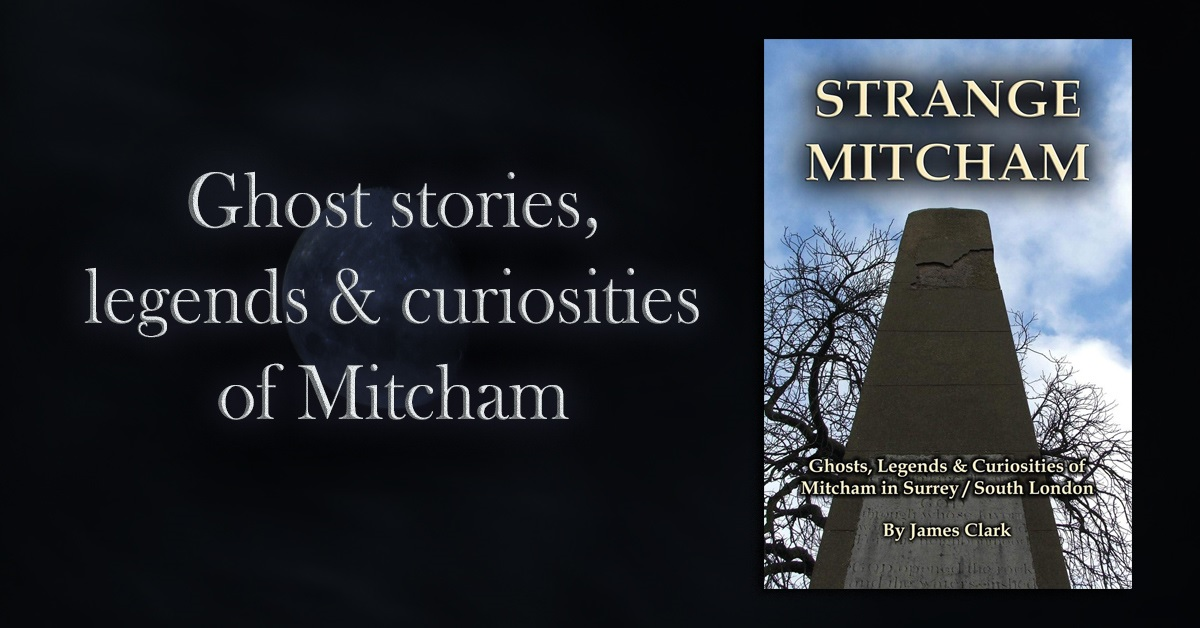"""""""I lived in Mitcham for twenty-five years and indeed found it strange,good little book with some rather eerie stories brilliant""""  STRANGE MITCHAM: ghost stories, legends and other odd tales.  #paranormal #folklore    by #James_C_Clark"""