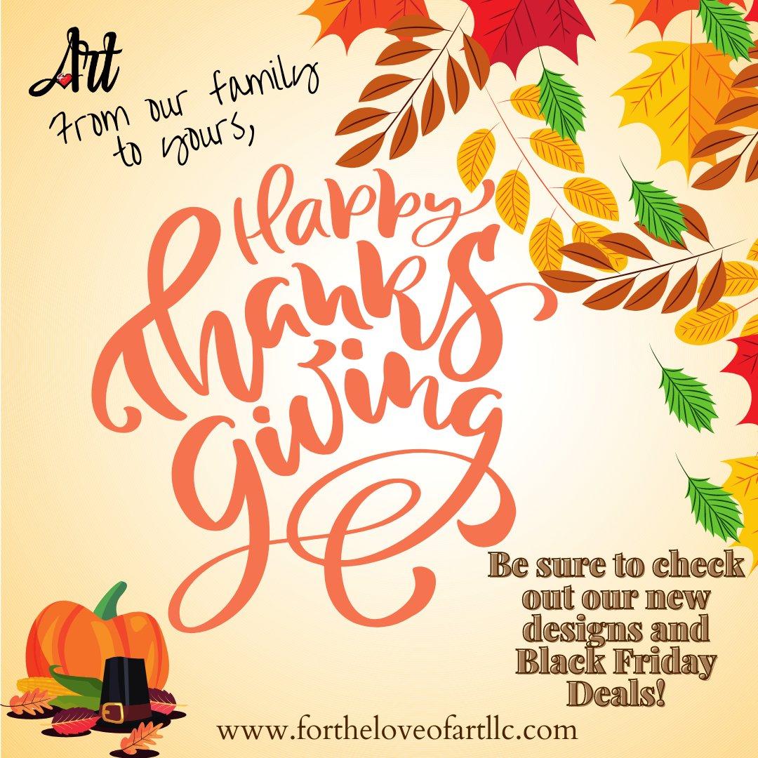 Happy Thanksgiving from all of us at For the Love of Art! #customapparel #logos #loveart #tiktok #ImSpeaking #Apparel #tagafriend #youtube #artist #graphicdesign #trending  #humor #happy #November #BlackFriday #digitalart #AshesToPhoenix #FTLA #IllNeverLose #Fall2020 #marketing