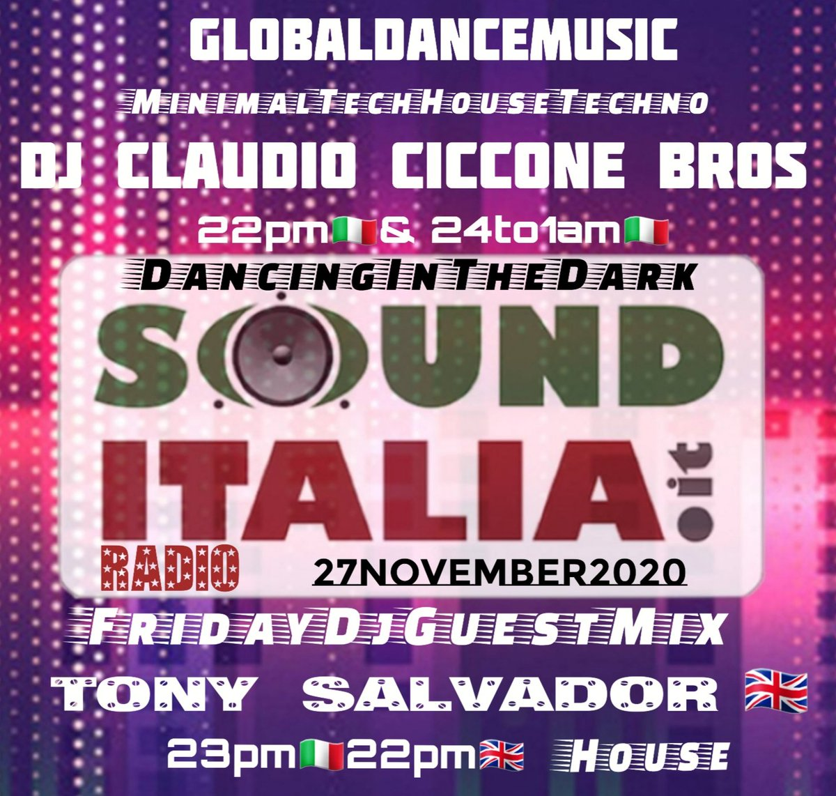 #GlobalDanceMusic  EveryFriday&Saturday On @sounditaliaWebR  📻 in #DancingInTheDark  22pm🇮🇹 & 24amTo1am🇮🇹👇 #DjClaudioCicconeBros 🇮🇹🎧🔊 #MinimalDeep #techhouse #techno Our #FridayDjGuestMix👇 23pm🇮🇹 22pm🇬🇧 #TonySalvador From LondonUk🇬🇧 #House 🔊📻👇 https://t.co/LbRRkrktvY https://t.co/IcTg2gUilM