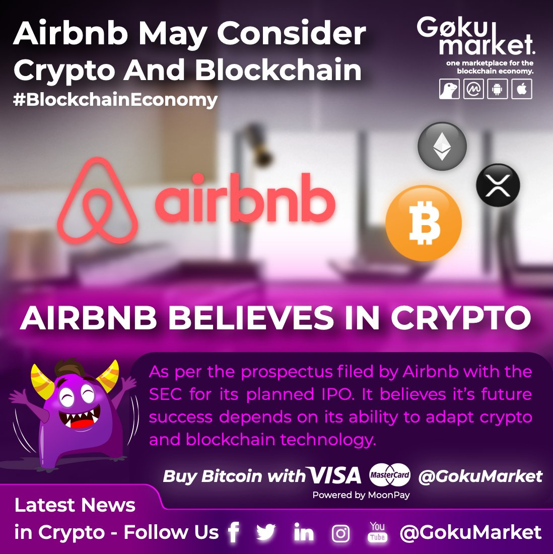 📣 @Airbnb May Consider Crypto And #Blockchain👏 🤩  💜 #AIRBNB BELIEVES IN #CRYPTO  💜 Buy #Bitcoin With #Visa @GokuMarket  #Follow #GokuMarket for more news & updates!!  👇 Web 🌐https://t.co/1zW0bzr9xm Android 📲https://t.co/EnorLN57pG  #blockchaineconomy #Airbnb #BuysBitcoin https://t.co/RmwZE13HOf