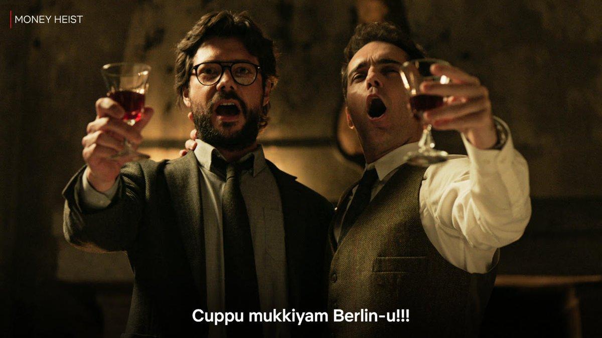 Heisting-nu ellarum busy! Ithellam yaarala? Professor aalaya? Tokyo aalaya? BERLINEYYYYYYY!!!!